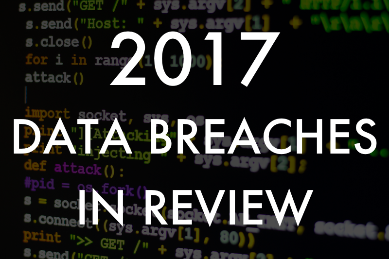 2017 Data Breaches: Here's What We Learned